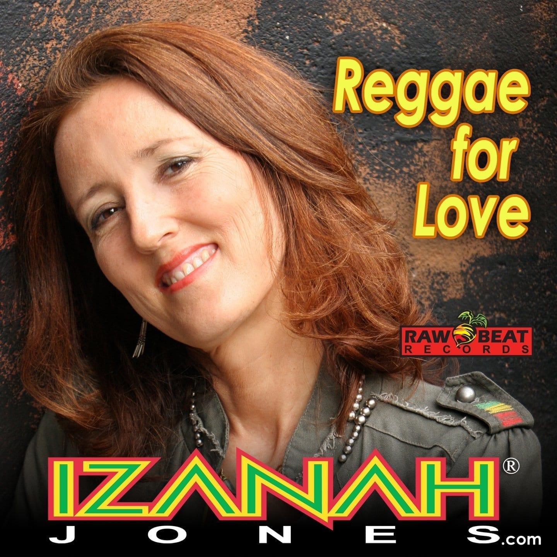 ReggaeForLove-IzanahJones ®