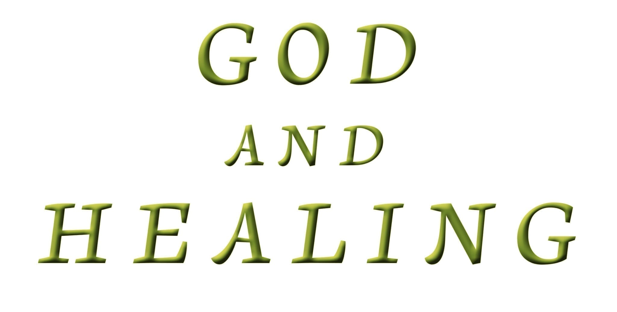 God And Healing